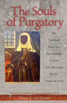 Souls of Purgatory by Nancy E. Van Deusen