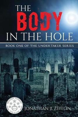 Body in the Hole by Jonathan Zeitlin