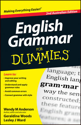 English Grammar for Dummies, Second Australian Edition by Wendy M. Anderson