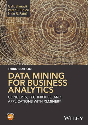 Data Mining for Business Analytics by Galit Shmueli
