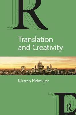 Translation and Creativity by Kirsten Malmkjaer