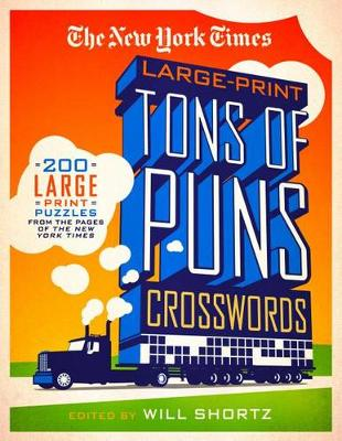New York Times Large-Print Tons of Puns Crosswords book
