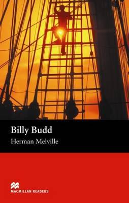 Billy Budd Billy Budd Beginner by Herman Melville