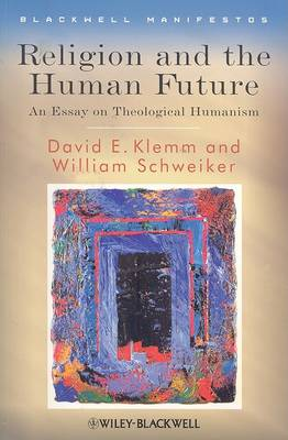 Religion and the Human Future by David E. Klemm