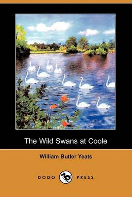 Wild Swans at Coole (Dodo Press) book