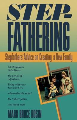 Stepfathering by Mark Bruce