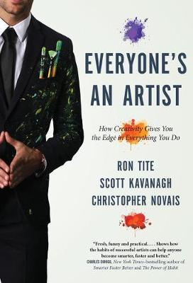 Everyone's An Artist (or At Least They Should Be) by Ron Tite