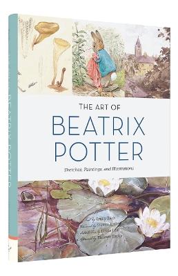 Art of Beatrix Potter, The by Emily Zach