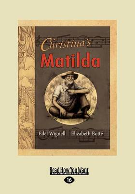 Christina's Matilda (1 Volume Set) by Botte Elizabeth