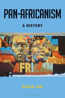 Pan-Africanism by Hakim Adi