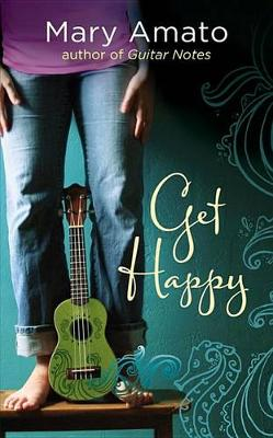 Get Happy by Mary Amato