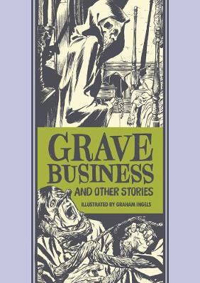 Grave Business & Other Stories by Al Feldstein