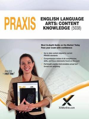 2017 Praxis English Language Arts: Content Knowledge (5038) by Sharon A Wynne