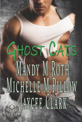Ghost Cats by Mandy M. Roth