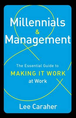 Millennials & Management by Lee Caraher