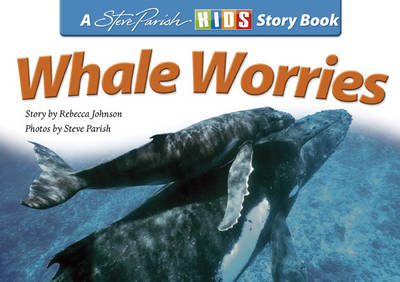 Whale Worries by Rebecca Johnson