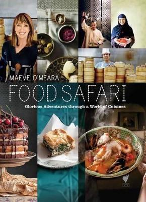 Food Safari by Maeve O'Meara