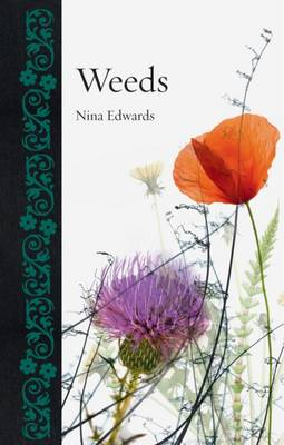 Weeds by Nina Edwards