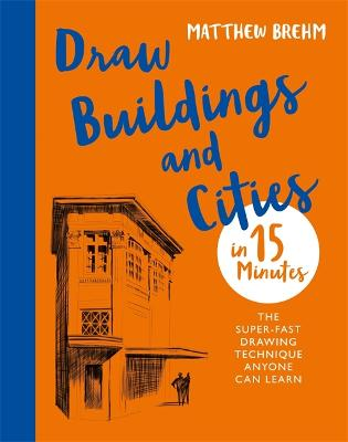 Draw Buildings and Cities in 15 Minutes book