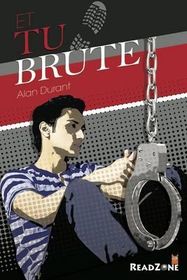 Et Tu Brute? by Alan Durant