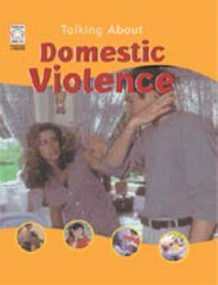 TALKING ABOUT DOMESTIC VIOLENCE book