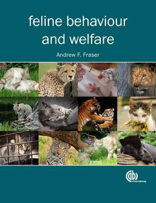 Feline Behaviour and Welf by Andrew Fraser