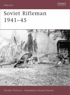 Soviet Rifleman 1941-45 book