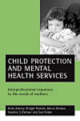 Child protection and mental health services by Nicky Stanley