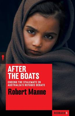 After the Boats by Robert Manne