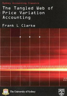 The Tangled Web of Price Variation Accounting by Frank L Clark