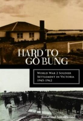 Hard to Go Bung by Rosalind Smallwood
