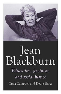 Jean Blackburn: Education, Feminism and Social Justice book