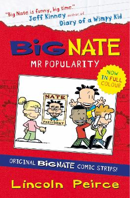 Big Nate Compilation 4: Mr Popularity by Lincoln Peirce