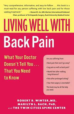 Living Well with Back Pain by Robert B Winter