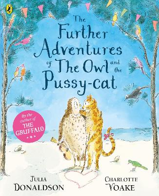 Further Adventures of the Owl and the Pussy-cat by Julia Donaldson