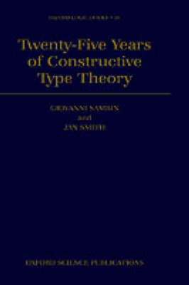 Twenty Five Years of Constructive Type Theory book