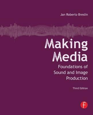 Making Media by Jan Roberts-Breslin