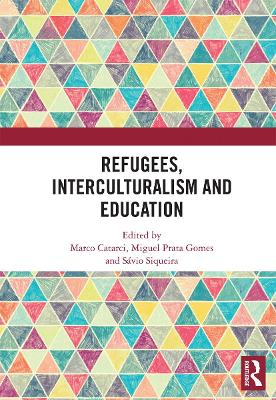 Refugees, Interculturalism and Education by Marco Catarci
