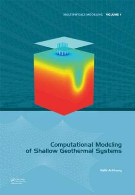 Computational Modeling of Shallow Geothermal Systems book