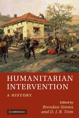 Humanitarian Intervention by Brendan Simms