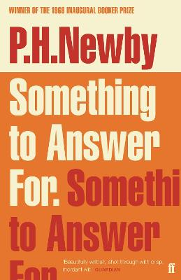 Something to Answer For by P. H. Newby