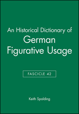 An Historical Dictionary of German Figurative Usage, Fascicle 42 book