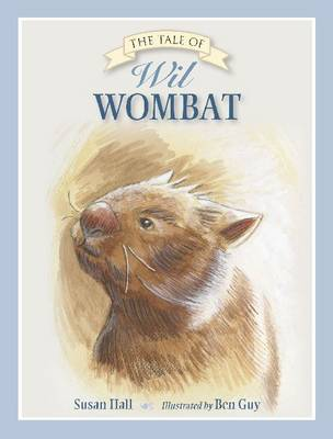 The Tale of Wil Wombat by Susan Hall