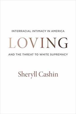 Loving by Sheryll Cashin