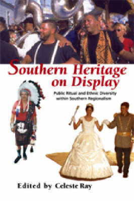 Southern Heritage on Display by Celeste Ray