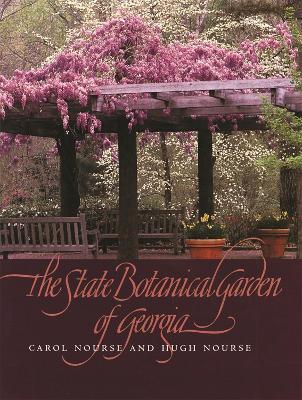 The State Botanical Garden of Georgia by Carol Nourse