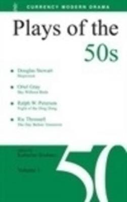 Plays of the 50s Volume 1 by Katharine Brisbane