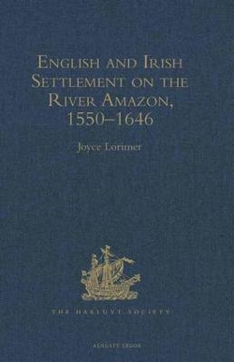 English and Irish Settlement on the River Amazon book