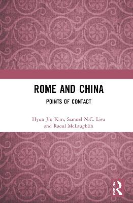 Rome and China: Points of Contact book