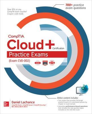 Comptia Cloud+ Certification Practice Exams (Exam Cv0-002) by Daniel Lachance